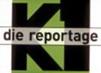K1 die Reportage